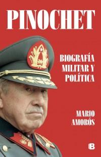 Pinochet Biografía Militar y Política