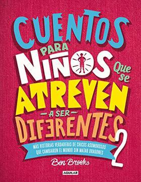 Cuentos para niños que se atreven para ser diferentes 2