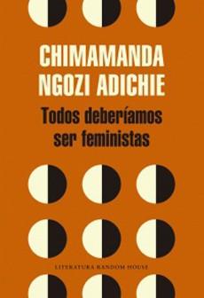 Todos deberíamos ser feministas Tapa blanda, 64 páginas