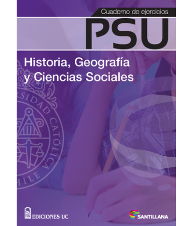 Cuaderno de ejercicios psu historia, geografía y ciencias sociales