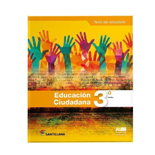 Educación ciudadana 3° medio aprendizaje para el siglo xxi