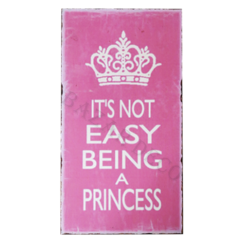 """Afiche """"it´s not easy being a princess"""" PAQUETE, medida: 15x20 cm"""