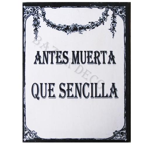 """Afiche """"antes muerta que sencilla"""" PAQUETE, medida: 15x20 cm"""