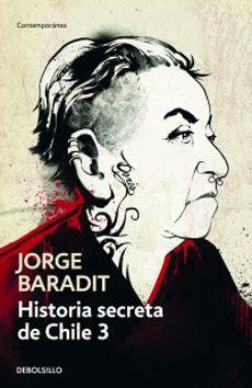 Historia secreta de chile #3 (Bolsillo) Tapa blanda, 196 páginas