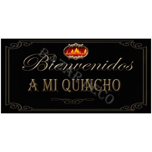 """Afiche """"bienvenidos a mi quincho"""" PAQUETE, medida: 15x30 cm"""