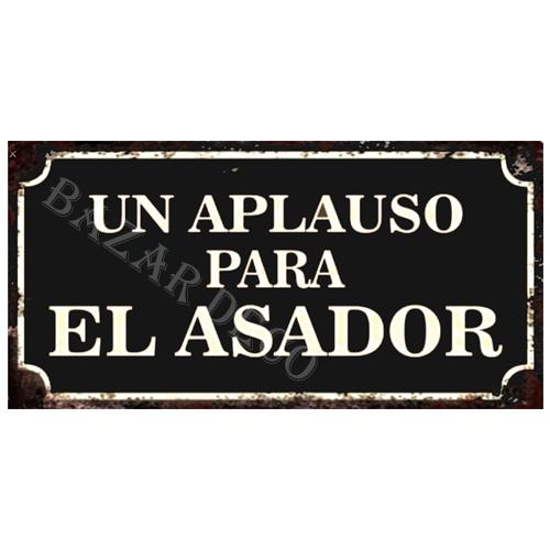 """Afiche """"un aplauso para el asador"""" 15 x 30 cm"""