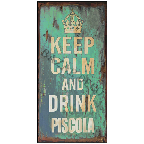 """Afiche """"keep calm and drink piscola"""" PAQUETE, medida: 15x30 cm"""