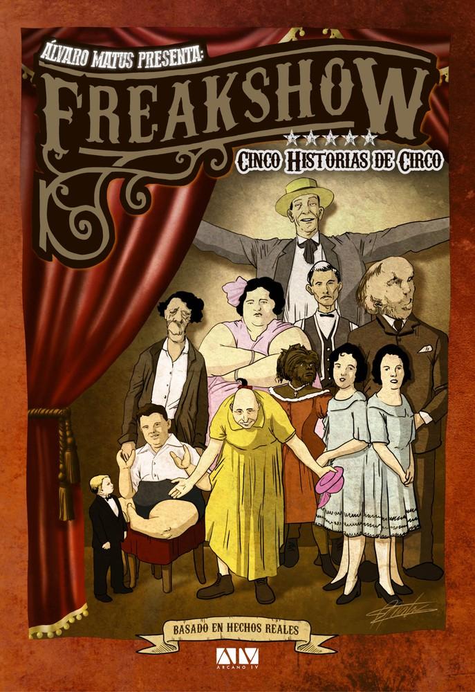 Freak show 156 páginas. 17 x 24 cms.