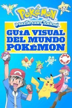Guía visual del mundo pokémon Tapa blanda, 416 páginas