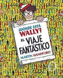 ¿dónde está wally? el viaje fantástico - martin handford