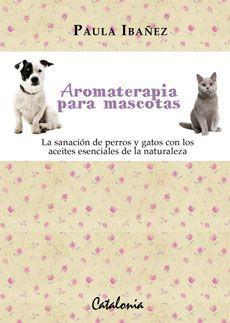 Aromaterapia para mascotas
