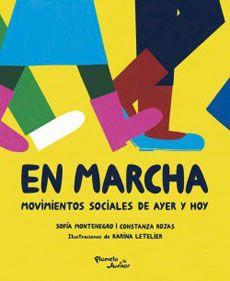 En marcha. movimientos sociales de ayer y hoy