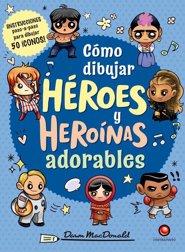 Como dibujar héroes y heroínas adorables