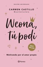 Weona, tu podi (edicion aniversario) (preventa) (despacho a partir 28 de enero) Tapa Blanda