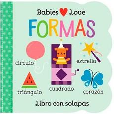 Formas. babies love Tapa Dura