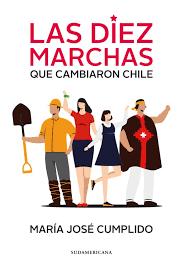 Las diez marchas que cambiaron Chile