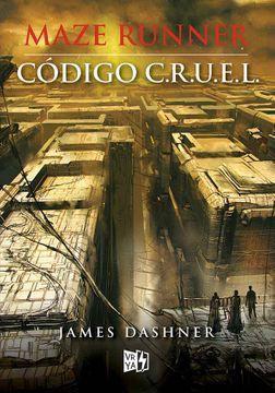Maze runner- codigo c.r.u.e.l. 384 páginas