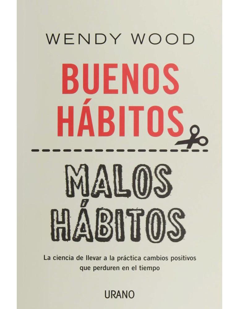 Buenos hábitos, malos hábitos 384 páginas