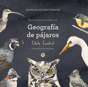 Geografia de pajaros. chile central
