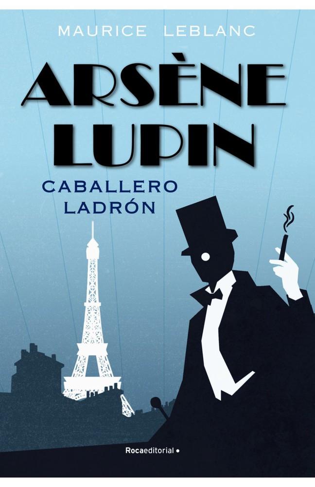 Arsène lupin. caballero ladrón Tapa blanda, 200 páginas