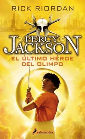El ultimo heroe del olimpo (percy jakson y los dioses del olimpo #5)