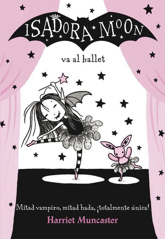 Isadora moon va al ballet Tapa blanda, 128 páginas