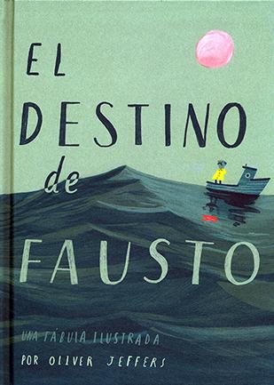 El destino de fausto. una fabula ilustrada Tapa Dura