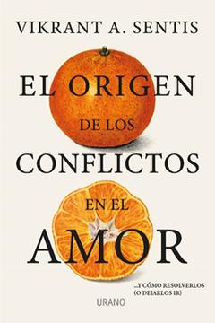El origen de los conflictos en el amor