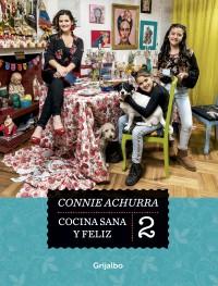 CocinaSanayFeliz2, Connie Achurra