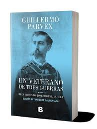 Un Veterano de Tres Guerras (Edición Actualizada y Aumentada)
