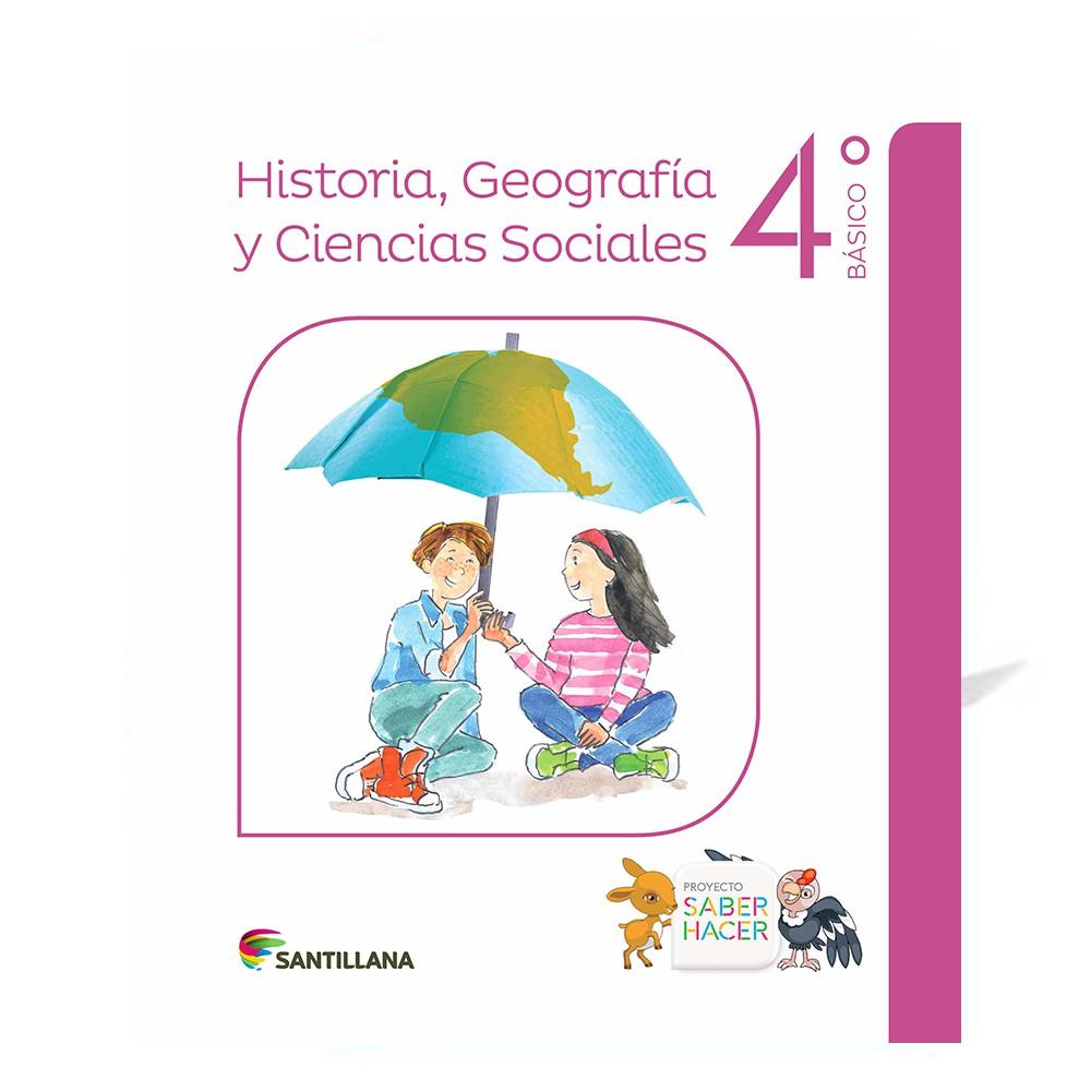 Historia, geografía y ciencias sociales 4° básico saber hacer santillana