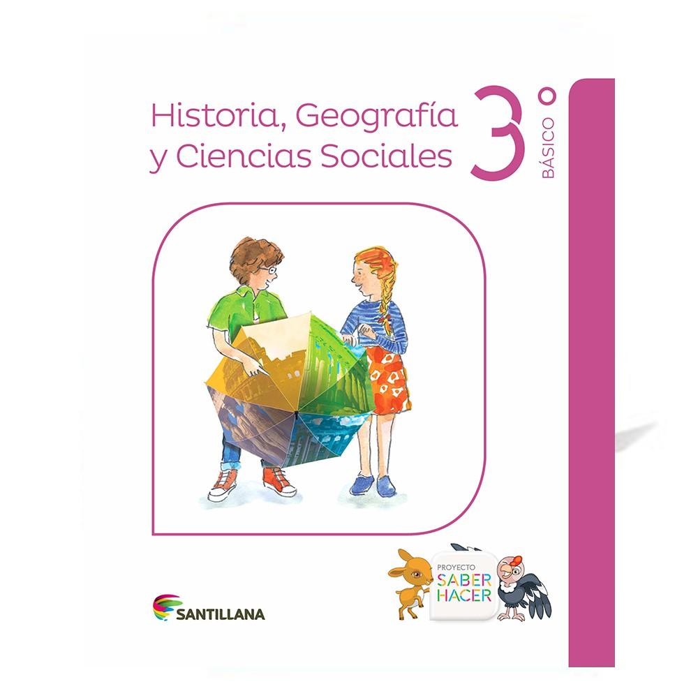 Historia, geografía y ciencias sociales 3° básico saber hacer santillana