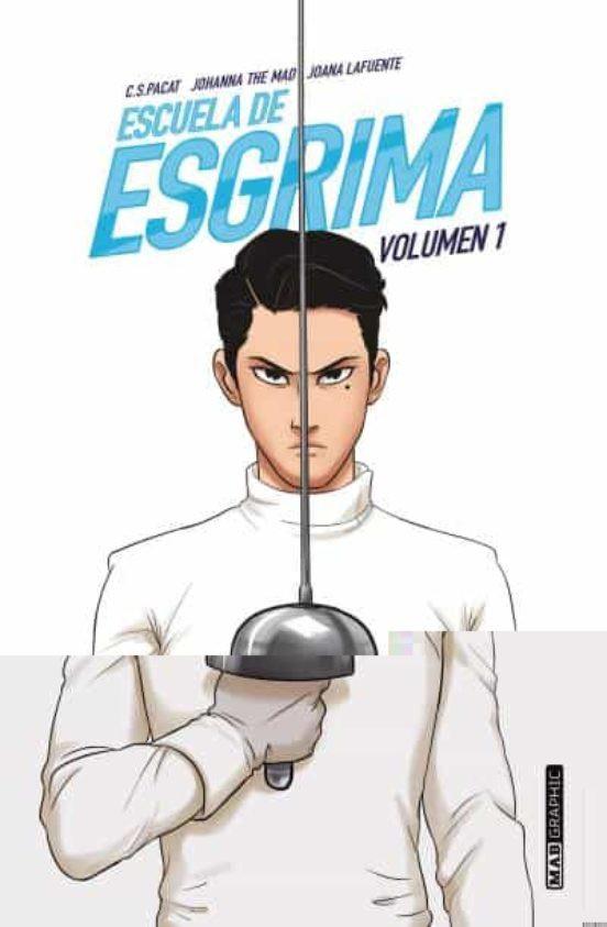 Escuela de esgrima (volumen 1)