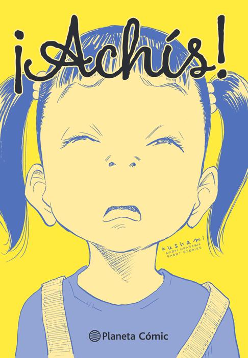 ¡achis! historias cortas de naoki urasawa