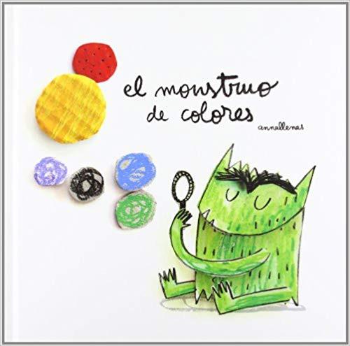 El Monstruo de Colores. Libro Álbum Tapa Dura. 44 páginas