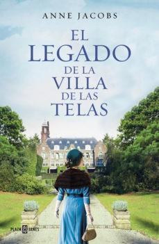 El Legado de la Villa de las Telas (Villa de las Telas 3)