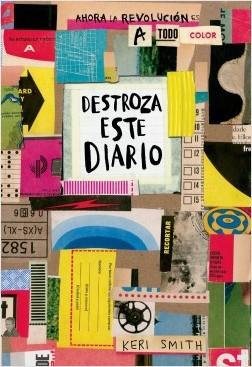 Destroza este diario a todo color Tapa Blanda. 224 páginas